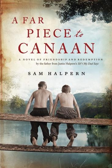 A Far Piece to Canaan by Sam Halpern PDF Download