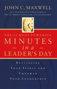 The 21 Most Powerful Minutes in a Leader's Day - John C. Maxwell pdf download