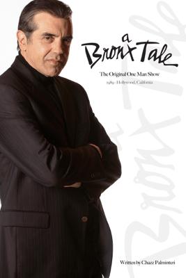 A Bronx Tale - Chazz Palminteri