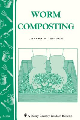 Worm Composting - Joshua D. Nelson