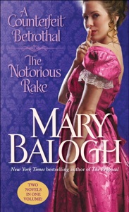 A Counterfeit Betrothal/The Notorious Rake - Mary Balogh pdf download
