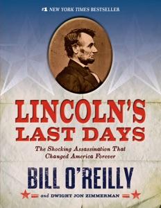 Lincoln's Last Days - Bill O'Reilly & Dwight Jon Zimmerman pdf download
