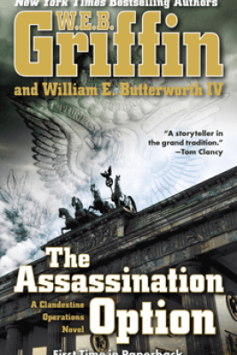 The Assassination Option - W. E. B. Griffin & William E. Butterworth IV