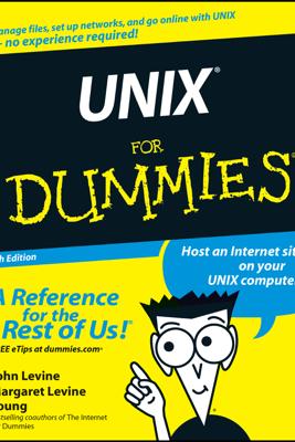 UNIX For Dummies - John R. Levine & Margaret Levine Young