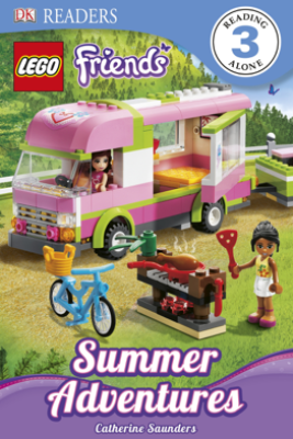 DK Readers L3: LEGO® Friends: Summer Adventures (Enhanced Edition) - Catherine Saunders