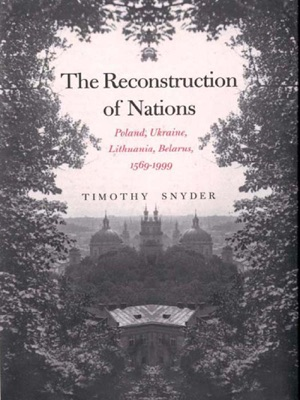 The Reconstruction of Nations - Timothy Snyder pdf download