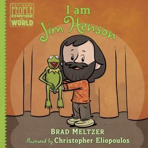 I am Jim Henson - Brad Meltzer & Christopher Eliopoulos pdf download