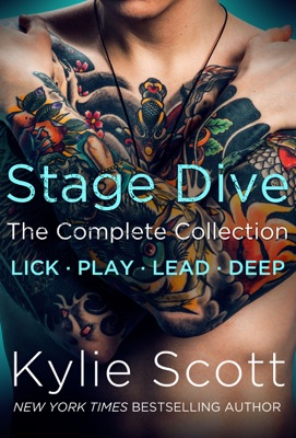 Stage Dive The Complete Collection - Kylie Scott pdf download