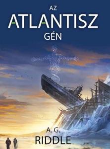 Az Atlantisz-gén - A. G. Riddle pdf download