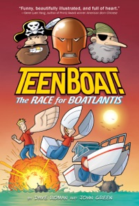 Teen Boat! The Race for Boatlantis - Dave Roman & John Green pdf download