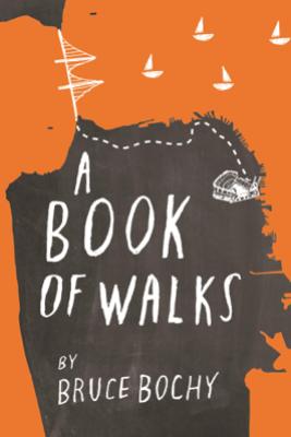 A Book of Walks - Bruce Bochy