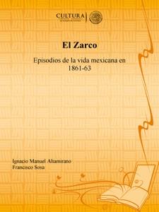 El Zarco - Ignacio Manuel Altamirano & Francisco Sosa pdf download