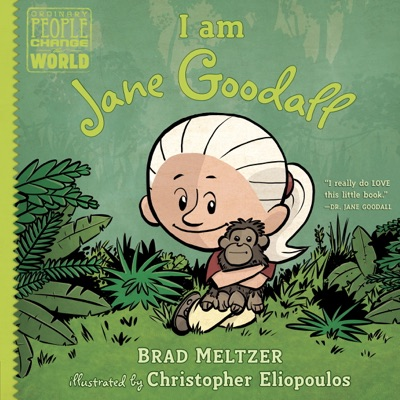 I am Jane Goodall - Brad Meltzer & Christopher Eliopoulos pdf download