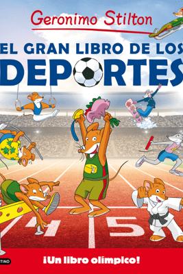 El gran libro de los deportes - Geronimo Stilton