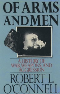Of Arms and Men - Robert L. O'Connell pdf download