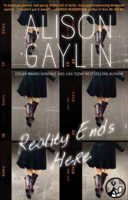 Reality Ends Here - Alison Gaylin pdf download