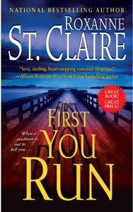 First You Run - Roxanne St. Claire pdf download