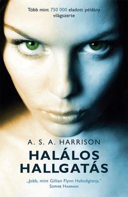 Halálos hallgatás - A. S. A. Harrison pdf download