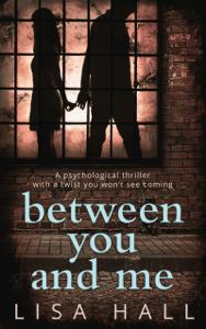 Between You and Me - Lisa Hall pdf download