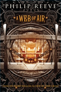 Fever Crumb: A Web of Air - Philip Reeve pdf download