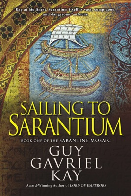 Sailing to Sarantium - Guy Gavriel Kay pdf download