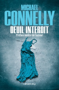 Deuil interdit - Michael Connelly pdf download