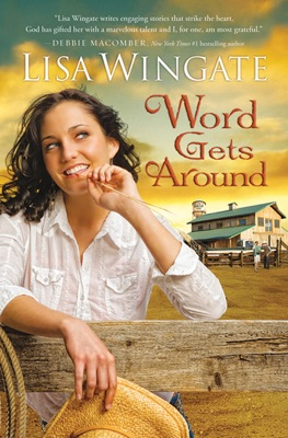 Word Gets Around (Welcome to Daily, Texas Book #2) - Lisa Wingate pdf download