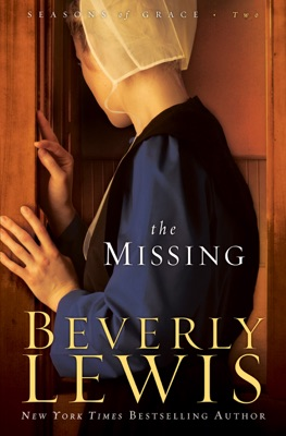 The Missing (Seasons of Grace Book #2) - Beverly Lewis pdf download
