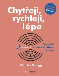 Chytřeji, rychleji, lépe - Charles Duhigg pdf download