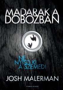 Madarak a dobozban - Josh Malerman pdf download