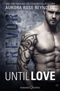 Until Love: Trevor - Aurora Rose Reynolds pdf download