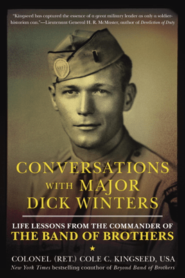 Conversations with Major Dick Winters - Cole C. Kingseed