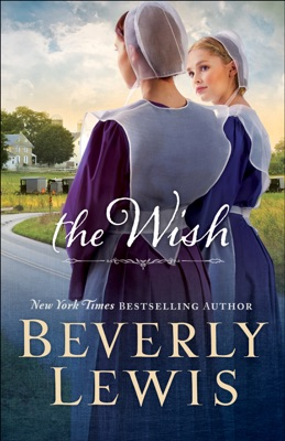 The Wish - Beverly Lewis pdf download