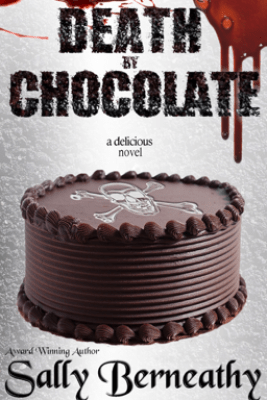 Death by Chocolate - Sally Berneathy