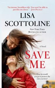 Save Me - Lisa Scottoline pdf download