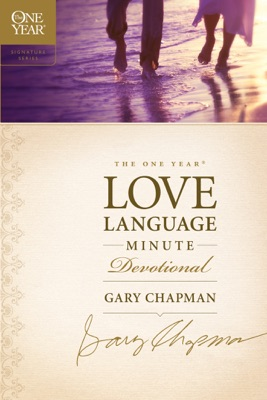 The One Year Love Language Minute Devotional - Gary Chapman pdf download