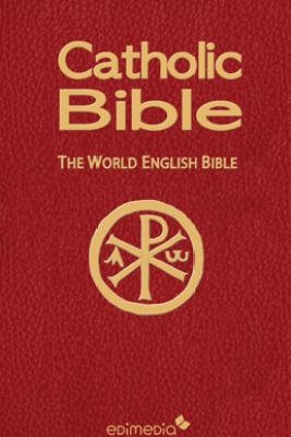 Catholic Bible - The World English Bible