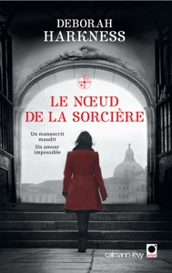 Le Noeud de la sorcière - Deborah Harkness pdf download