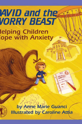 David and the Worry Beast - Anne Marie Guanci