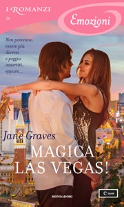Magica Las Vegas! (I Romanzi Emozioni) - Jane Graves pdf download