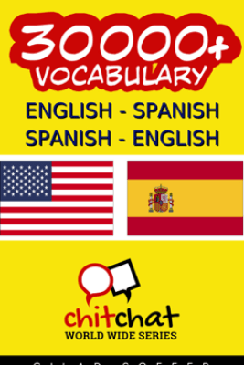 30000+ English - Spanish Spanish - English Vocabulary - Gilad Soffer