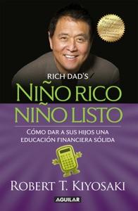 Niño rico, niño listo - Robert T. Kiyosaki pdf download
