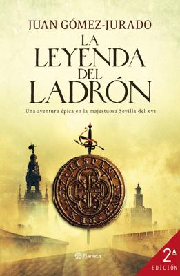 La leyenda del ladrón - Juan Gómez-Jurado pdf download