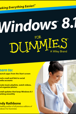 Windows 8.1 For Dummies - Andy Rathbone