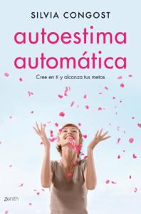 Autoestima automática - Silvia Congost Provensal pdf download