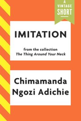 Imitation - Chimamanda Ngozi Adichie