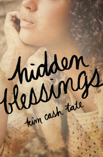 Hidden Blessings by Kim Cash Tate PDF Download