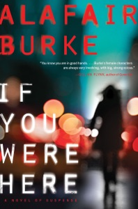 If You Were Here - Alafair Burke pdf download