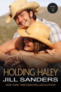 Holding Haley - Jill Sanders pdf download