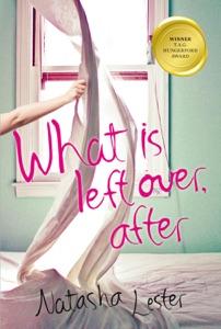 What Is Left Over, After - Natasha Lester pdf download